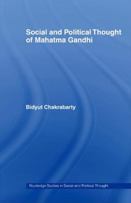Social and Political Thought of Mahatma Gandhi