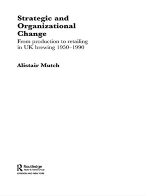 Strategic and Organizational Change