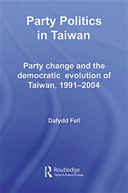 (ebook) Party Politics in Taiwan