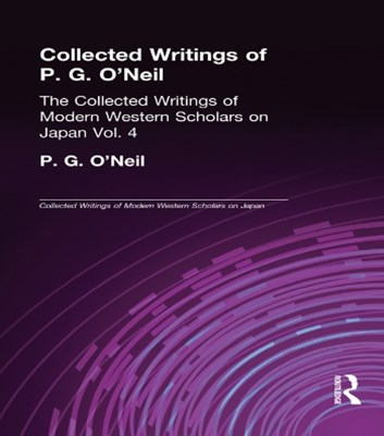Collected Writings of P.G. O'Neill