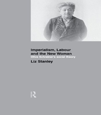 Imperialism, Labour and the New Woman
