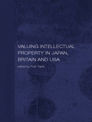 (ebook) Valuing Intellectual Property in Japan, Britain and the United States
