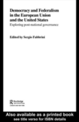 (ebook) Democracy and Federalism in the European Union and the United States