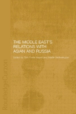 Middle East's Relations with Asia and Russia