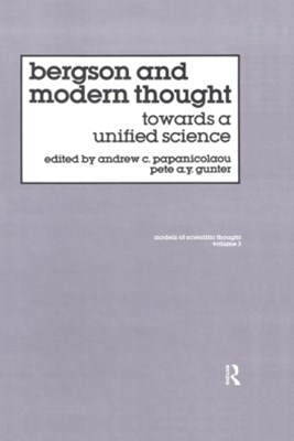 Bergson And Modern Thought