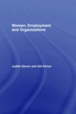 Women, Employment and Organizations