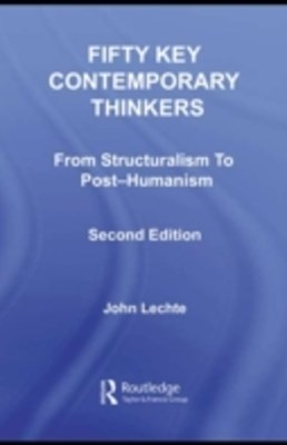 Fifty Key Contemporary Thinkers