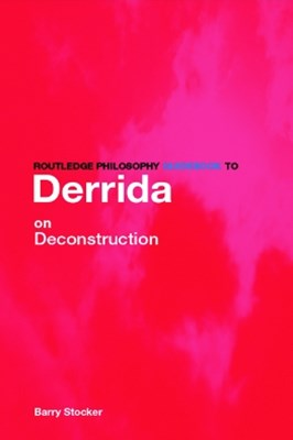 (ebook) Routledge Philosophy Guidebook to Derrida on Deconstruction