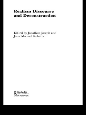 Realism Discourse and Deconstruction