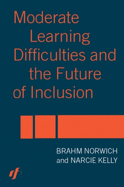 (ebook) Moderate Learning Difficulties and the Future of Inclusion