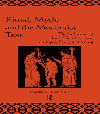 (ebook) Ritual, Myth and the Modernist Text