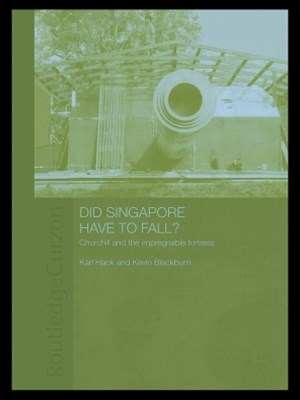 Did Singapore Have to Fall?