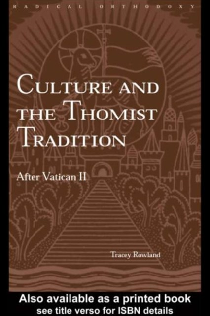 (ebook) Culture and the Thomist Tradition