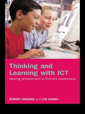 Thinking and Learning with ICT