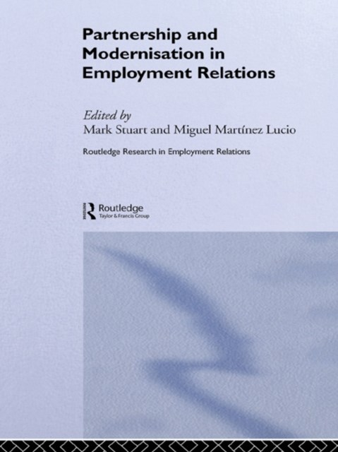 (ebook) Partnership and Modernisation in Employment Relations