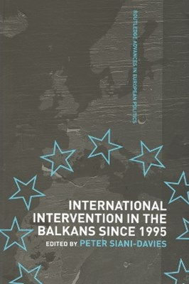 International Intervention in the Balkans since 1995