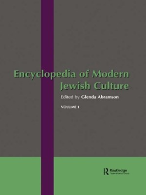 Encyclopedia of Modern Jewish Culture