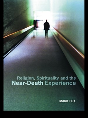 (ebook) Religion, Spirituality and the Near-Death Experience