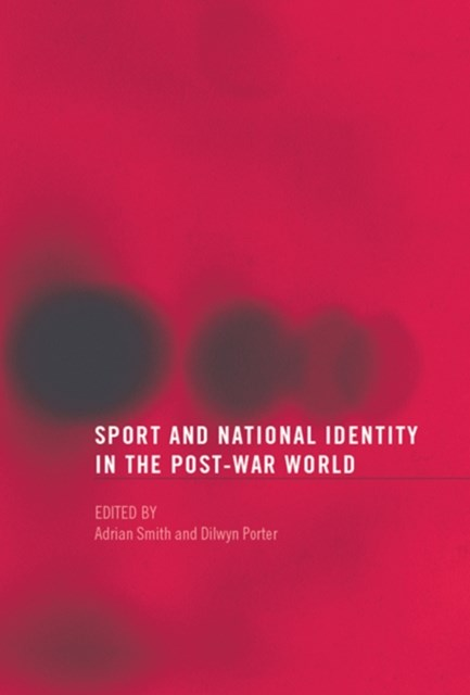 (ebook) Sport and National Identity in the Post-War World