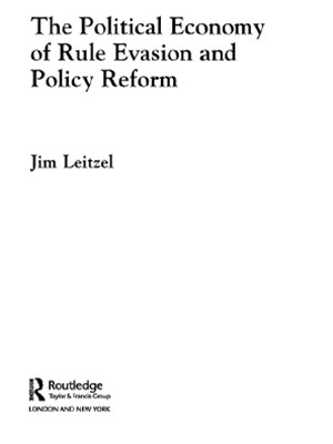 (ebook) The Political Economy of Rule Evasion and Policy Reform