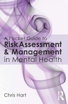 Pocket Guide to Risk Assessment and Management in Mental Health