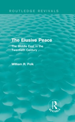 Elusive Peace (Routledge Revivals)