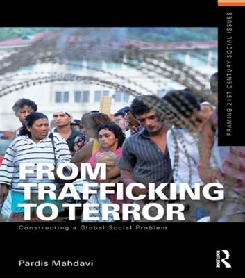 From Trafficking to Terror