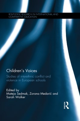 (ebook) Children's Voices: Studies of interethnic conflict and violence in European schools