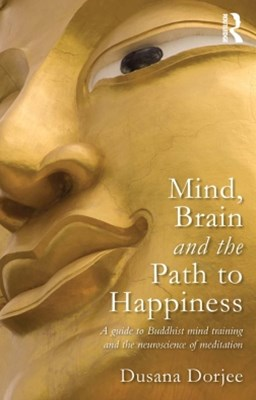 (ebook) Mind, Brain and the Path to Happiness