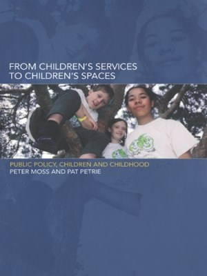 From Children's Services to Children's Spaces