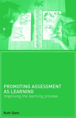 Promoting Assessment as Learning