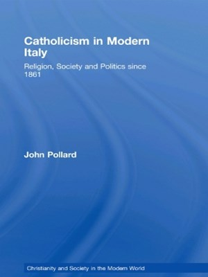 (ebook) Catholicism in Modern Italy