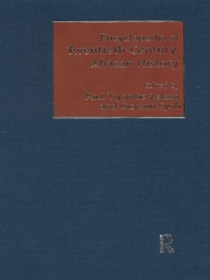 Encyclopedia of Twentieth-Century African History