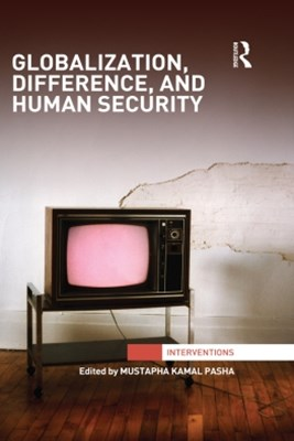 Globalization, Difference, and Human Security