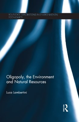 (ebook) Oligopoly, the Environment and Natural Resources