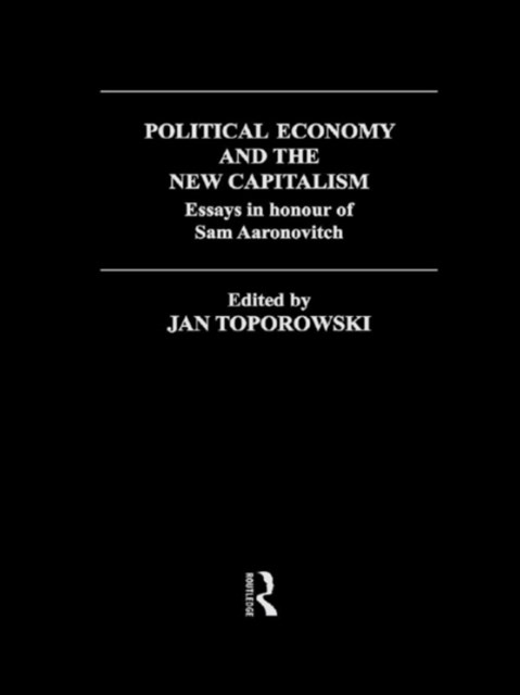 Political Economy and the New Capitalism