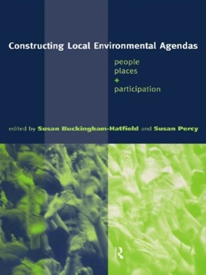 Constructing Local Environmental Agendas