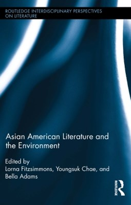 (ebook) Asian American Literature and the Environment