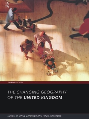 Changing Geography of the UK 3rd Edition