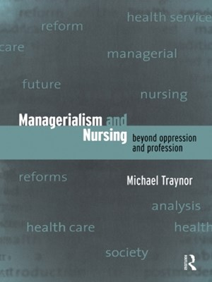 Managerialism and Nursing