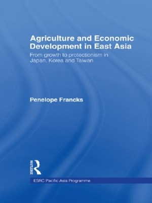 Agriculture and Economic Development in East Asia