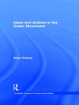 (ebook) Ideas and Actions in the Green Movement