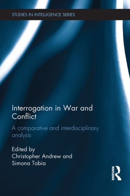 Interrogation in War and Conflict