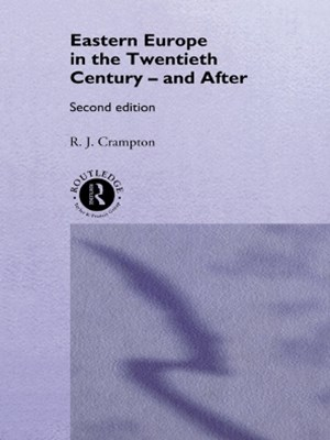 (ebook) Eastern Europe in the Twentieth Century - And After