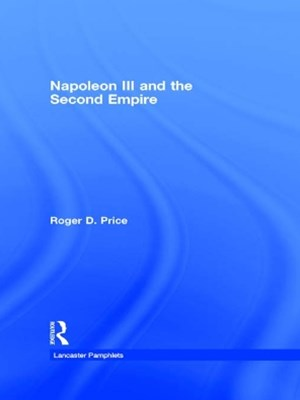 Napoleon III and the Second Empire