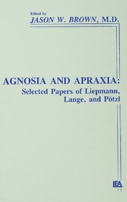 Agnosia and Apraxia