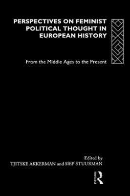 Perspectives on Feminist Political Thought in European History