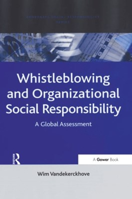 Whistleblowing and Organizational Social Responsibility