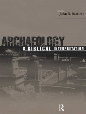 Archaeology and Biblical Interpretation