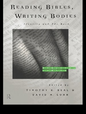 Reading Bibles, Writing Bodies